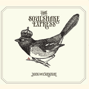 THE SOULSHAKE EXPRESS -JOIN THE CARNIVAL LP