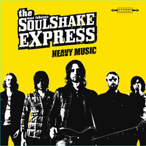 THE SOULSHAKE EXPRESS - HEAVY MUSIC
