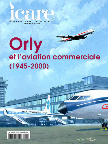 ICARE N°235, ORLY ET L'AVIATION COMMERCIALE (1945-2000)