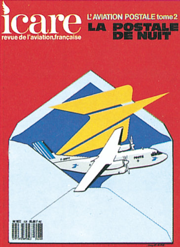 ICARE N°126, L'AVIATION POSTALE TOME II