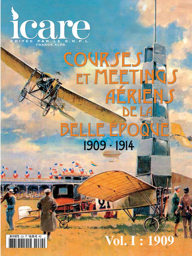 ICARE N°222, COURSES ET MEETINGS AERIENS DE LA BELLE EPOQUE 1909-1914