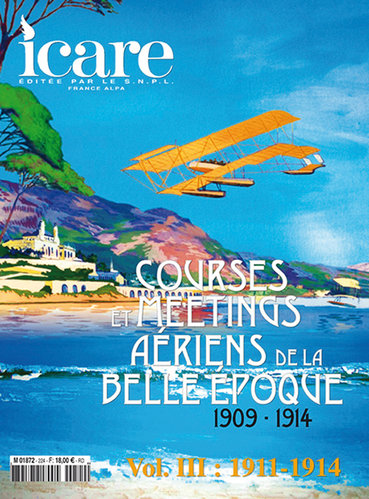ICARE N°224, COURSES ET MEETING AERIENS DE LA BELLE EPOQUE 1911-1914 VOL III