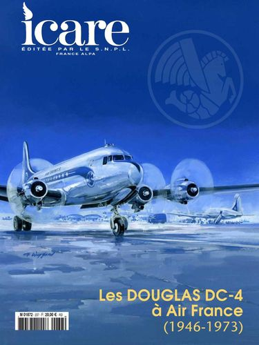 ICARE N°237, LES DOUGLAS DC-4 À AIR FRANCE (1946-1973)